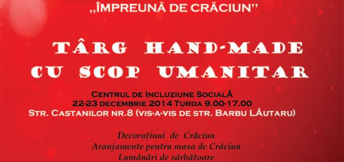 """""""Împreună de Crăciun''- Târg de produse handmade, cu scop umanitar"""