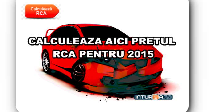 RCA 2015. Calculeaza online cat vei plati in acest an pentru asigurarea RCA