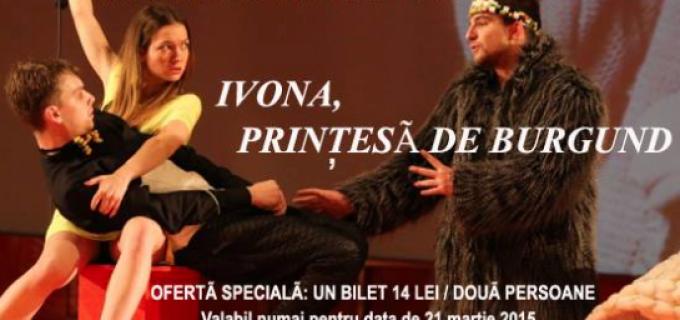 Teatrul Aureliu Manea: Ofertă specială de primăvară la Ivona !