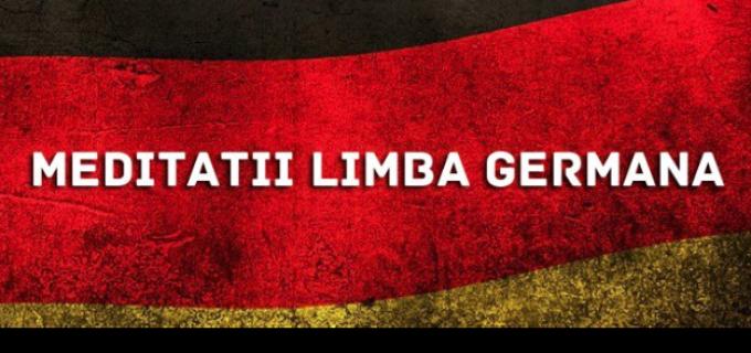 Meditații Limba Germană la Cluj și Turda