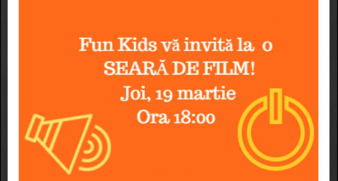 Seară de film la Fun Kids Turda: