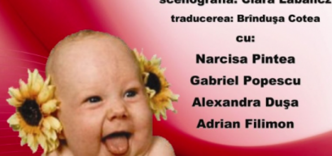 """Conducerea Teatrului Aureliu Manea ne invită la premiera: """"Al cui este copilul ?!"""""""