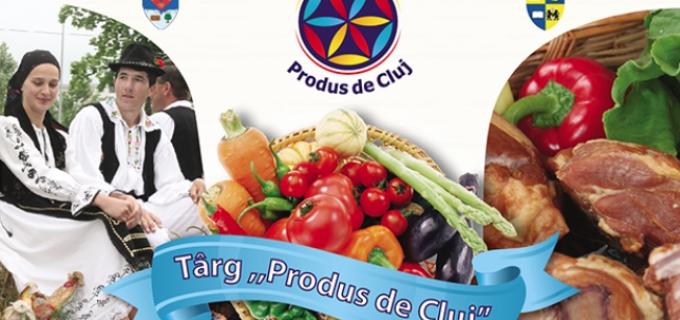 "Târgul ""Produs de Cluj"" revine la Turda: 20-22 mai 2016!"
