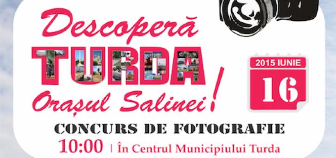 Concurs de Fotografie în centrul municipiului Turda