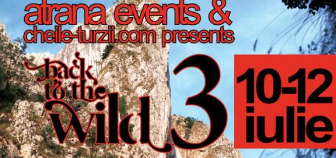 """Un nou festival inedit – """"Back to Wild"""" – 3 zile de experiențe unice la Cheile Turzii"""