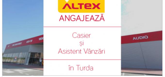 ALTEX Turda face angajări pentru noul magazin!