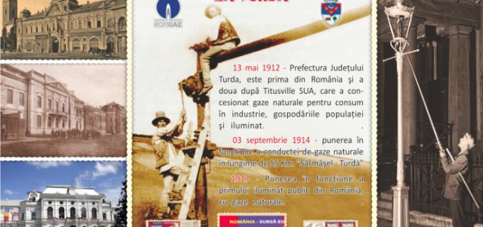 Știați că Turda a fost primul oraș din Europa alimentat și iluminat cu gaze naturale, în anul 1917?
