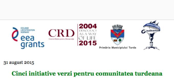 CRD: Cinci inițiative verzi pentru comunitatea turdeana