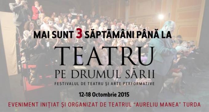 """Mai sunt trei saptamani pana la Festivalul """"Teatru pe Drumul Sarii"""""""