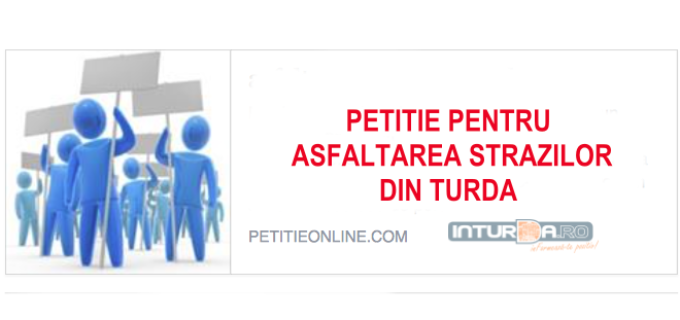 Turdenii au lansat o petitie online cu titlul: «Asfaltarea strazilor din Turda»