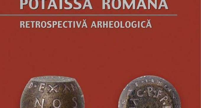 Deschiderea expoziţiei permanente de arheologie romană la Muzeul de Istorie Turda