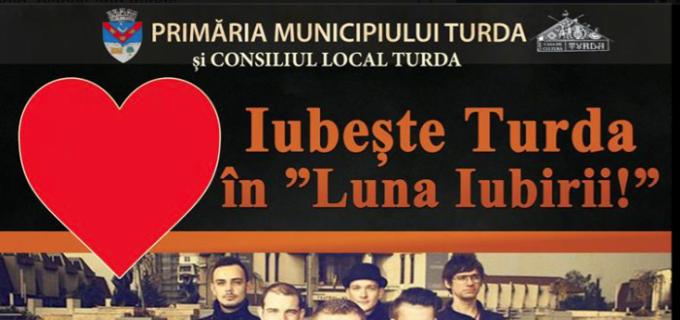 """Mâine, 19 februarie 2016, """"Iubește Turda în luna iubirii"""""""