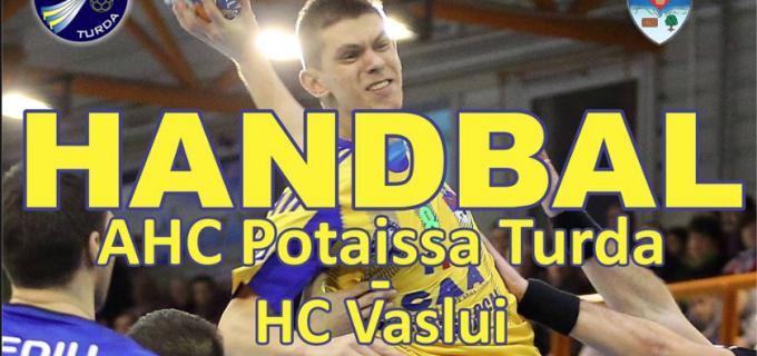 Potaissa Turda vs. HC Vaslui. Vezi și clasamentul Ligii Naționale de handbal masculin: