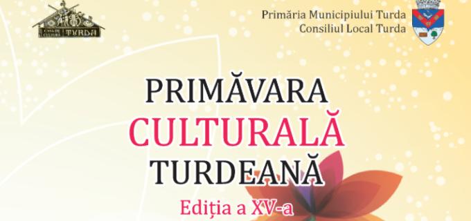Primăvara Culturală Turdeană – Ediția a XV-a
