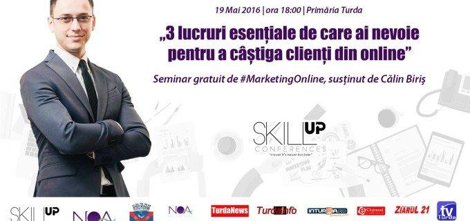 Skill Up Turda continuă cu un seminar gratuit despre Marketing Online