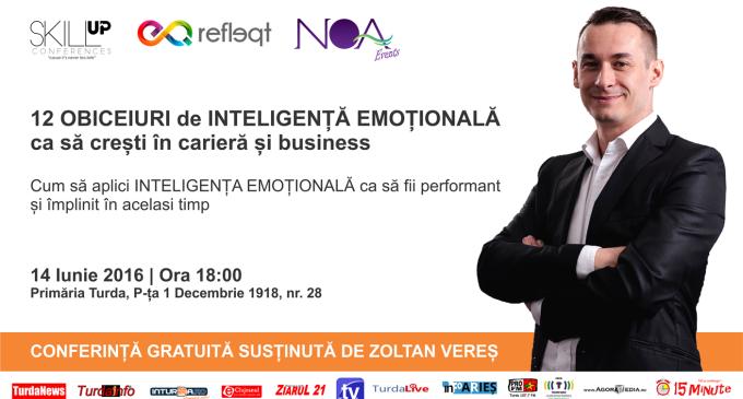 Eveniment: Inteligența emoțională dezbătută de Zoltan Vereș la Conferința Skill Up Turda