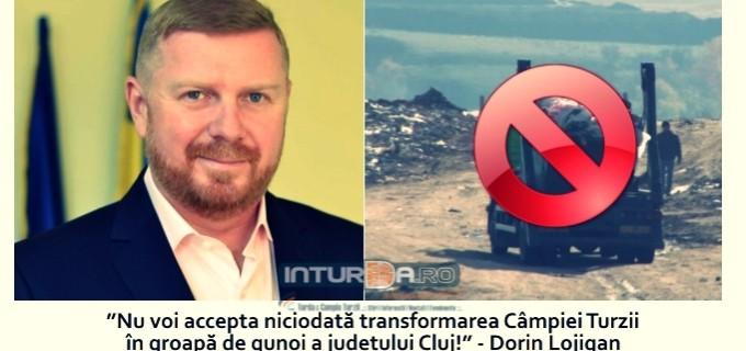 """Dorin Lojigan: """"Nu voi accepta niciodată transformarea Câmpiei Turzii în groapă de gunoi a judeţului Cluj!"""""""