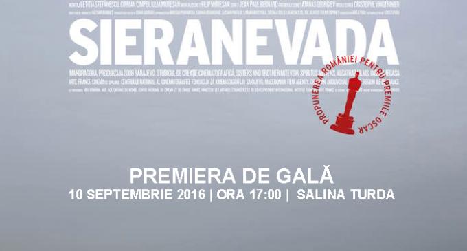 """""""SIERANEVADA"""", propunerea României la Oscar – premieră de gală la TURDA pe 10 septembrie!"""