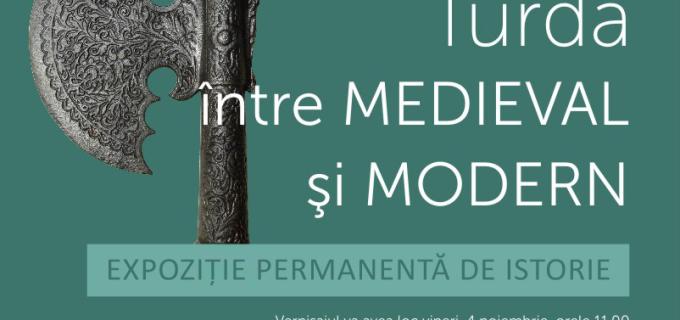 Turda între medieval şi modern la Muzeul de Istorie Turda