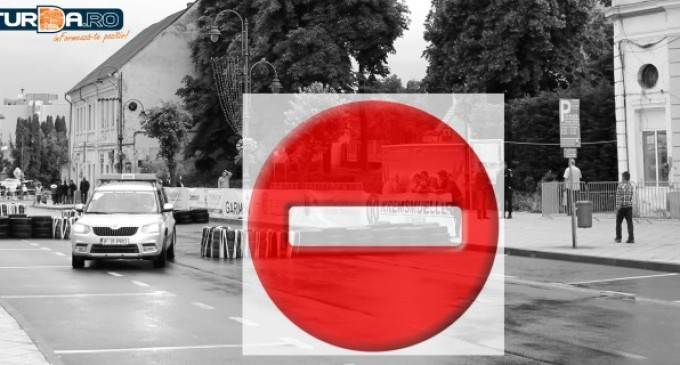 Restrictii de circulatie in zona centrala a municipiului Turda