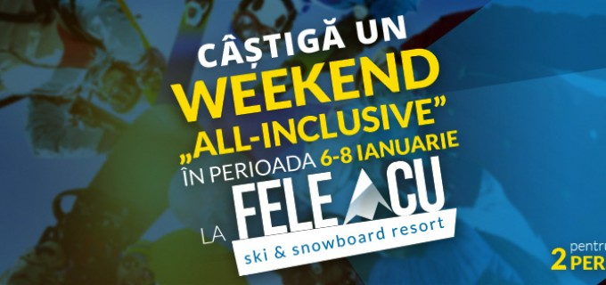 "Câștigă un weekend ""ALL-INCLUSIVE"" la Pârtia Feleacu"