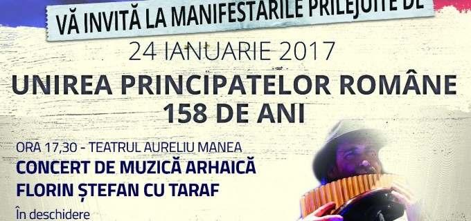 Programul manifestărilor prilejuite de aniversarea a 158 ani de la Unirea Principatelor Române: