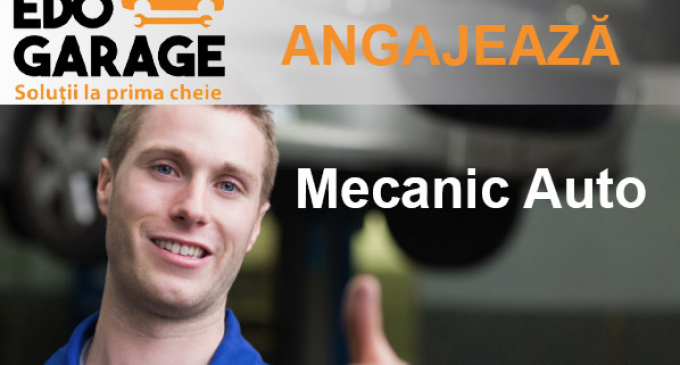 EDO Garage: Angajam mecanic auto cu experienta minim 3 ani!