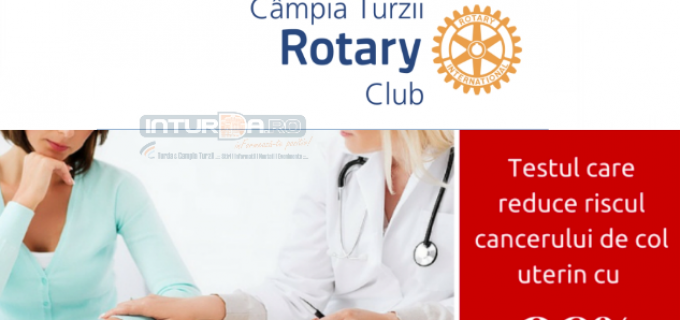 Rotary Câmpia Turzii prețuiește femeia. Programează-te acum pentru un test Babes-Papanicolau gratuit