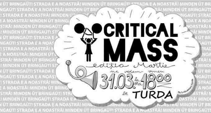 Evenimentul Critical Mass are loc la Turda, în 31 martie