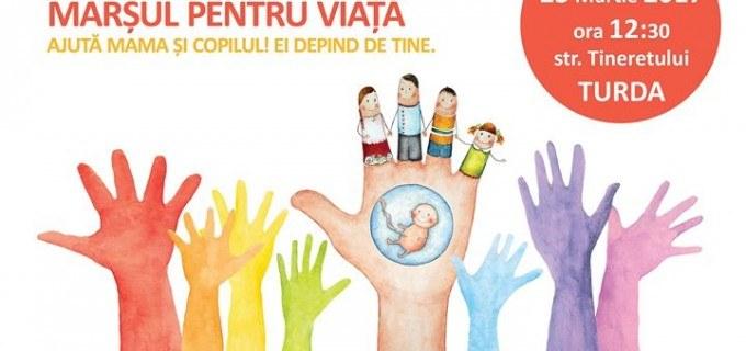 """""""Marșul pentru Viață"""" se organizează și anul acesta la Turda"""