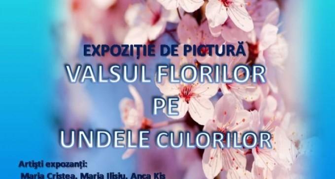 """Expoziţia de grup """"Valsul florilor pe undele culorilor"""" la Hotelul Potaissa Turda"""