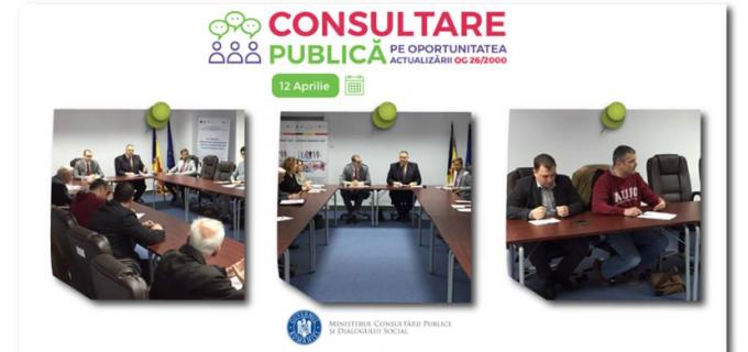 Ministerul Consultării Publice și Dialogului Social continuă sesiunile de consultare publică privind actualizarea OG 26/2000