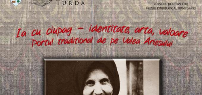 Expoziție temporară de etnografie la Muzeul de Istorie Turda – Ia cu ciupag