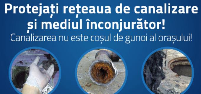 Campanie de informare și conștientizare CAA – Canalizarea nu este coșul de gunoi al orașului!
