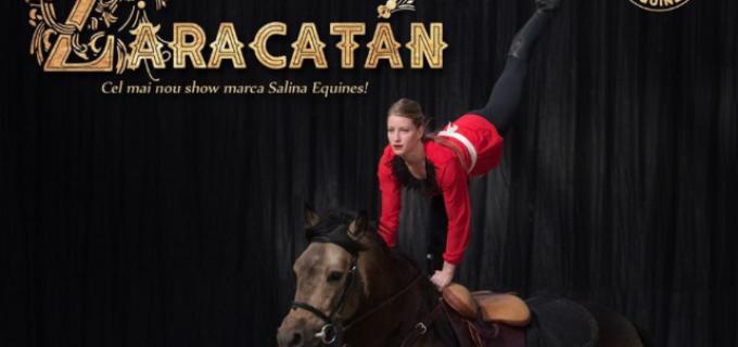 S-au pus in vanzare biletele pentru spectacolul de echitație ZARACATAN. Organizatorii anunță un show de excepție!