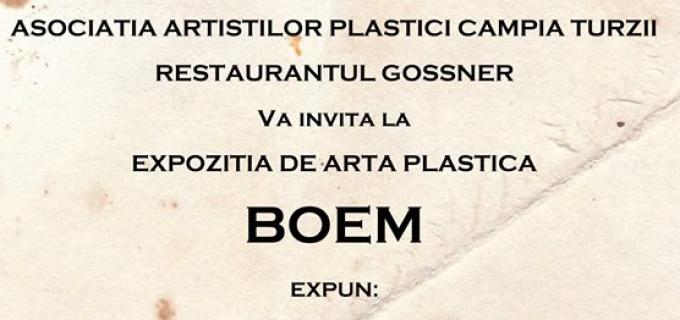 """Vernisaj la Restaurantul Gossner din Câmpia Turzii: Expoziția colectivă """"Boem"""""""