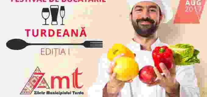 În premieră la ZMT, Festivalul de Bucătărie Turdeană!