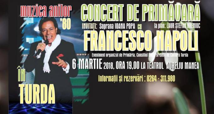 Marți, 06 martie: Muzica anilor '80 în CONCERTUL DE PRIMĂVARĂ pe care Francesco Napoli îl va susține la Turda