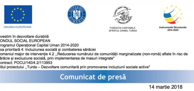 """Conferinta de lansare a proiectului POCU/140/4.2/113953 TURDA – ,,Dezvoltare comunitară prin promovarea incluziunii sociale active"""""""