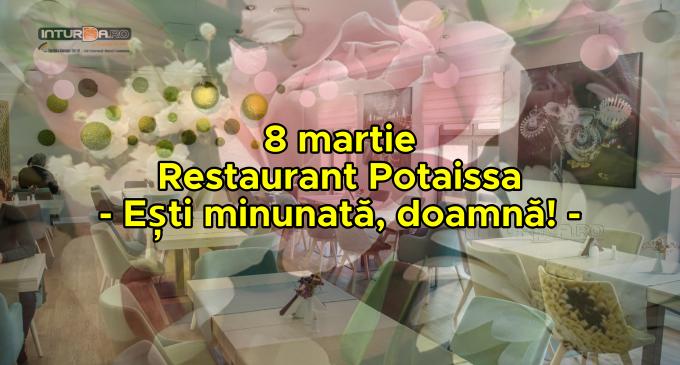 """8 martie, Ziua Internațională a femeii va fi sărbatorită în cadrul evenimentului """"Ești minunată, doamnă!"""", organizat de restaurantul Hotelului Potaissa"""
