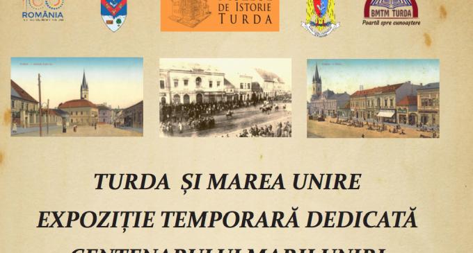"""Muzeul de Istorie Turda vă invită să luați parte la vernisarea expoziției """"Turda și Marea Unire"""""""