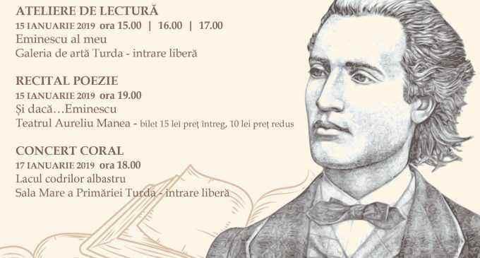 """La Turda se organizează o serie de evenimente culturale cu prilejul împlinirii a 169 de ani de la nașterea marelui poet EMINESCU, marcând astfel și """"Ziua Culturii Naționale"""""""