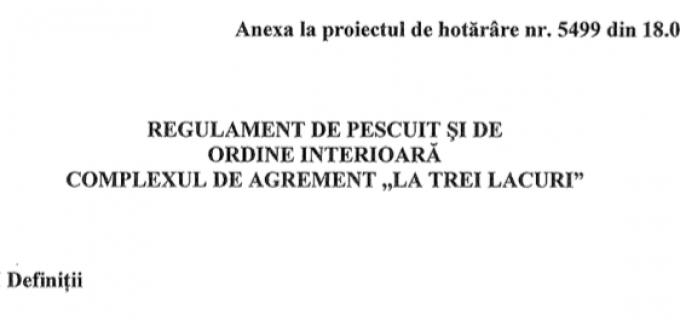 """Proiect de hotărâre privind aprobarea Regulamentului de pescuit și de ordine interioară la Complexul de Agrement """"La trei lacuri"""""""