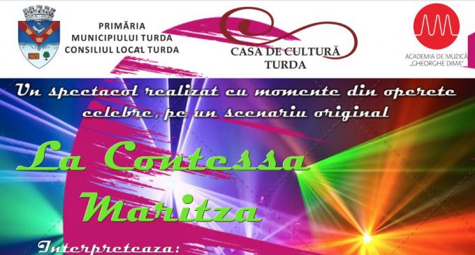 """Miercuri, 20 martie: Spectacolul """"La Contessa Maritza"""" la Teatrul din Turda"""