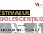 Teatrul Aureliu Manea Turda în parteneriat cu liceele din oraș, organizează în data de 21 aprilie, ora 11:00, cea de-a doua ediție a Festivalului Adolescenților