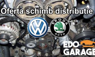 Oferta schimb distributie pentru toate modelele VW si SKODA! Vezi cat te costa