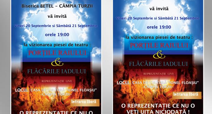 """Piesa de teatru """"Porțile Raiului & Flăcările Iadului"""", în acest weekend la Câmpia Turzii"""