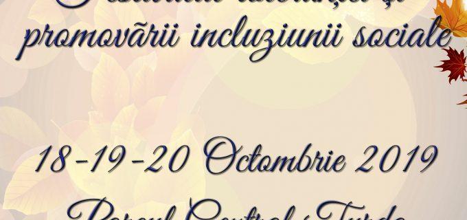 Festivalul Toleranței și Promovării Incluziunii Sociale  Turda – 18-19-20 octombrie 2019 –