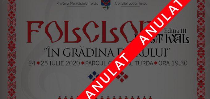 Festivalul de Folclor de la Turda a fost anulat! Nu vor mai fi permise adunări publice!