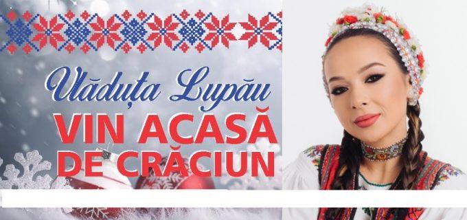 """Vlăduța Lupău – Despre spectacolul """"VIN ACASA DE CRĂCIUN"""""""